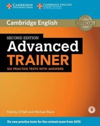 Advanced Trainer 2nd Edition Practice tests with answers and Audio CDs (3) (2015 Exam Specification) - Felicity O´Dell