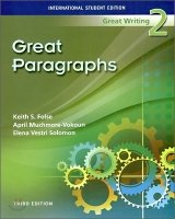 GREAT WRITING 2 Third Edition GREAT PARAGRAPHS (International Student´s Edition)