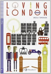 Teen ELI Readers 2/A2: Loving London+CD