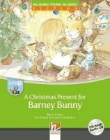 HELBLING YOUNG READERS Stage B: A CHRISTMAS PRESENT FOR BARNEY BUNNY + CD-ROM PACK