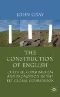 The Construction of English Culture, Consumerism and Promotion in the ELT Global Coursebook