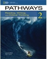 PATHWAYS READING, WRITING AND CRITICAL THINKING 2 STUDENT´S TEXT WITH ONLINE WORKBOOK ACCESS CODE