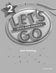 Let´s Go 2 Tests and Quizzes (3rd)