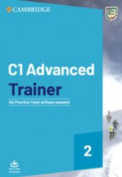 C1 Advanced Trainer 2 Six Practice Tests without answers with Audio - neuveden