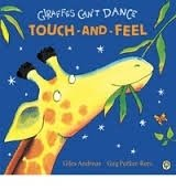 Giraffes Can't Dance (Touch and Feel)