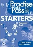 PRACTISE AND PASS STARTERS TEACHER´S GUIDE WITH AUDIO CD