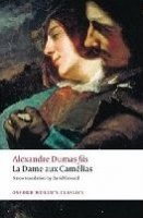 LA DAME AUX CAMELIAS (Oxford World´s Classics New Edition)