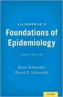 Lilienfeld's Foundations of Epidemiology, 4th Ed.