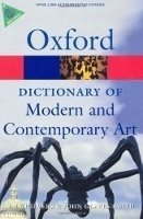 OXFORD DICTIONARY OF MODERN AND CONTEMPORARY ART Second Edition (Oxford Paperback Reference)