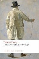 THE MAYOR OF CASTERBRIDGE (Oxford World´s Classics New Edition)