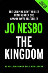 The Kingdom : The new thriller from the no.1 bestselling author of the Harry Hole series - Jo Nesbo
