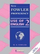 NEW FOWLER PROFICIENCY - USE OF ENGLISH 2 STUDENT´S BOOK