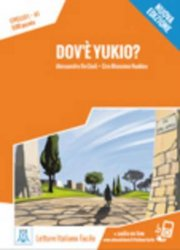 LF A1 Dove e Yukio? Libro + MP3 on line