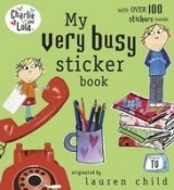 CHARLIE AND LOLA: MY VERY BUSY STICKER BOOK