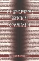 E. L. Doctorow's Skeptical Commitment