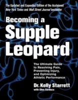 Becoming A Supple Leopard, rev ed.