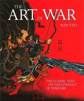 The Art of War: The Classic Text on the Conduct of Warfare