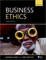 Business Ethics:Managing Corporate Citizenship and Sustainability in the Age of Globalization,4th Ed