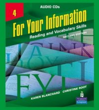 For Your Information 4 - Reading and Vocabulary Skills, Audio CDs 2nd Revised edition