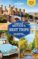 Lonely Planet Great Britain's Best Trips 1.