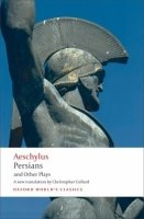 Persians and Other Plays (Oxford World´s Classics New Edition)