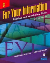 For Your Information 3: Reading and Vocabulary Skills - 2nd Revised edition - Karen Louise Blanchard;Christine Baker Root
