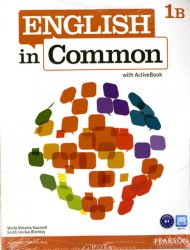 English in Common 1B Split: Student Book and Workbook with MyEnglishLab for English in Common