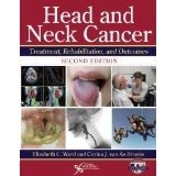 Head and Neck Cancer : Treatment, Rehabiliation, and Outcomes