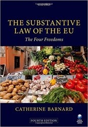 The Substantive Law of the EU : The Four Freedoms 4th Ed.