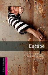 Oxford Bookworms Library Starter Escape (New Edition) - Phillip Burrows;Mark Foster