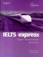 IELTS EXPRESS UPPER INTERMEDIATE WORKBOOK + WORKBOOK AUDIO CD