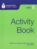 FOUNDATIONS READING LIBRARY Level 5 ACTIVITY BOOK