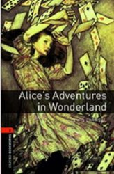 Oxford Bookworms Library 2 Alice´s Adventures in Wonderland (New Edition) - Lewis Carroll;Carroll Lewis