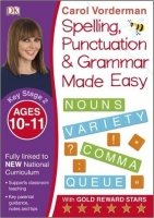 Made Easy Spelling, Punctuation and Grammar (Key Stage 2 - Age 10 - 11)
