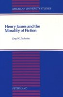 Henry James and the Morality of Fiction