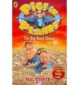 PIGS IN PLANES: THE BIG BAAD SHEEP