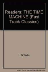 THE TIME MACHINE + CD PACK (Fast Track Classics - Level INTERMEDIATE)