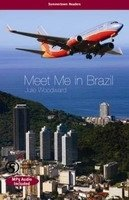 MEET ME IN BRAZIL + CD PACK (Summertown Readers - Level PRE-INTERMEDIATE to INTERMEDIATE)