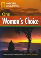 FOOTPRINT READERS LIBRARY Level 1600 - ONE WOMAN´S CHOICE