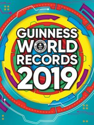 Guinness World Records 2019 - kolektiv autorů