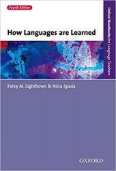 Oxford Handbooks for Language Teachers How Languages Are Learned (4th)