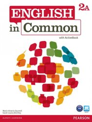 English in Common 2A Split: Student Book with ActiveBook and Workbook
