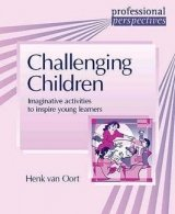 PROFESSIONAL PERSPECTIVES SERIES: CHALLENGING CHILDREN