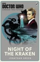 Doctor Who: Night of the Kraken (Choose the Future)