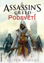 Assassin's Creed: Podsvětí [E-kniha]