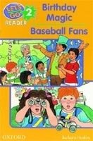 LET´S GO Second Edition 2 READER: BIRTHDAY MAGIC / BASEBALL FANS