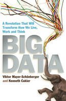 Big Data - A Revolution That Will Transform How We Live, Work and Think