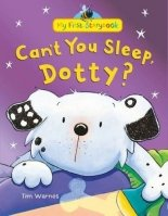 Can't You Sleep, Dotty? (My First Storybook)