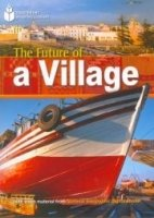 FOOTPRINT READERS LIBRARY Level 800 - THE FUTURE OF A VILLAGE + MultiDVD Pack