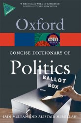 OXFORD CONCISE DICTIONARY OF POLITICS 3rd Edition (Oxford Paperback Reference)